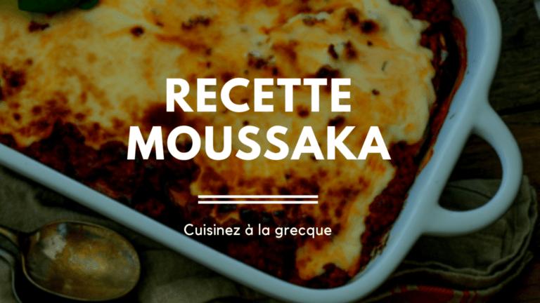 Recette : la Moussaka