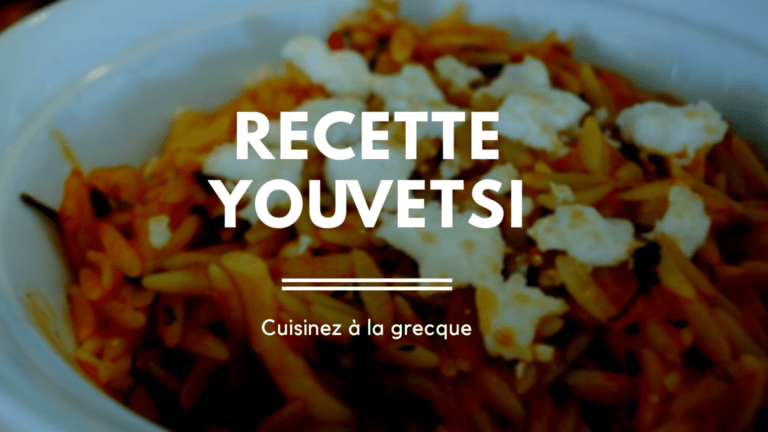 Recette : Youvetsi